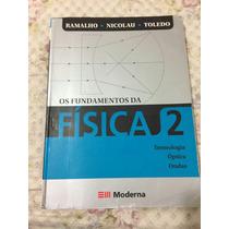Livro Fisica Os Fundamentos Da Fisica 2 Editora Moderna
