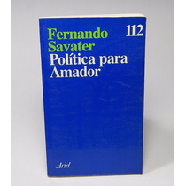 Política Para Amador Fernando Savaer Ariel Filosofía Introdu