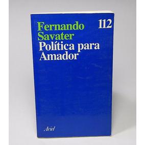 Æ1 Política Para Amador Fernando Savater Ariel Filosofía