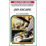 Sin Escape. Elige Tu Propia Aventura 8
