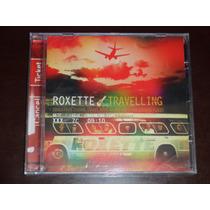 Cd Roxette - Travelling Lacrado !!!