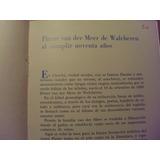 Pieter Van Der Meer De Walcheren Al Cumplir 90 Años M14