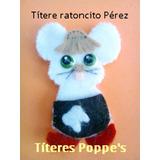 Ratón Perez - Titere - La Casita Del Ratoncito