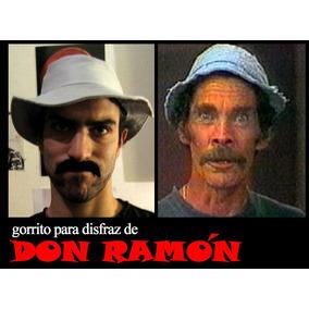 Disfrazate De Don Ramón ! Gorrito Disfraz Chavo, Chilindrina
