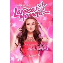 Livro - Diário De Larissa Manoela Melhor Preço