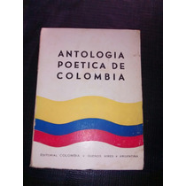 Antología Poética De Colombia