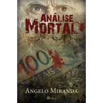 Livro De Terror Análise Mortal - Frete Grátis!