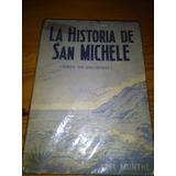 9015 Libro La Historia De San Michele Axel Munthe
