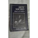 Libro Siete Noches, Jorge Luis Borges.