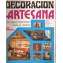 Revista Decoracion Artesana 1001 Ideas Practias Para El Hoga