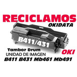 Reciclado Drum Oki Mb491 B431 B411 Mb461mb471