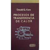 Procesos De Transferencia De Calor - Donald Q. Kern