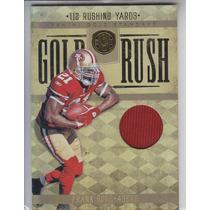 2011 Gold Standard Gold Rush Jersey Frank Gore 18/99 49ers