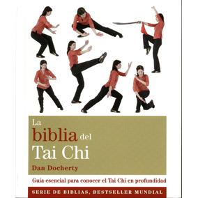 La Biblia Del Tai Chi - Dan Docherty