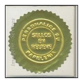 10 Cucardas Metalizadas Dorada Certificados Relieve Adhesiva