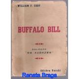 Livro Buffalo Bill William F.cody Ed.vecchi