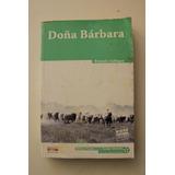 Novela Doña Bárbara De Rómulo Gallegos En Físico