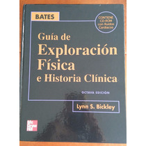 Guía De Exploración Física, Lynn S. Bickley, 8a. Edc, Mcgraw