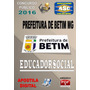 Apostila Concurso Prefeitura Betim Mg Educador Social 2016