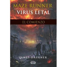 Libro Maze Runner Virus Letal El Comienzo