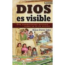 Libro Dios Es Visible: Una Conmovedora Historia Sobre La Fe