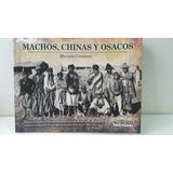 Libro Con Fotos Indígenas Chaqueños En Ingenios Azucareros