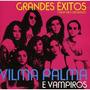 Vilma Palma E Vampiros - Grandes Éxitos (versiones Originale