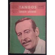 Tangos Famosos Con Roberto Goyeneche Año Ii Nº 13