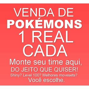 Ultrasm/sm/xy/oras Qualquer Pokemon Por 1 Real + Promoções