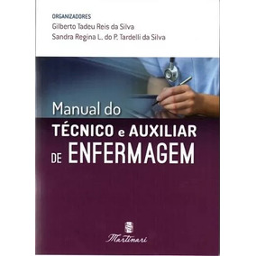 Manual Do Tecnico De Enfermagem / Lançamento 2017