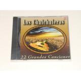 Los Chalchaleros 22 Grandes Canciones Cd Nuevo Sellado