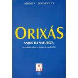 Livro Orixás Anjos Da Natureza Monica Bounfiglio