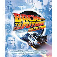 Back To The Future The Ultimate Visual History Bonellihq G18