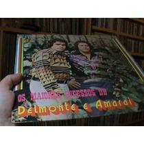 Lp- Delmonte E Amarai - Os Grandes Sucessos - Raridade