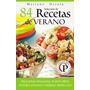 Libro: Selección De 84 Recetas De Verano - M. Orzola - Pdf