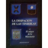 La Disipacion De Las Tinieblas Ediciones Difah