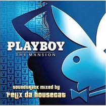 Felix Da Housecat Playboy The Mansion Soundtrack Cd