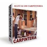 Aprende Carpinteria Ebanisteria Cerrajeria Y Mas Manual Pdf