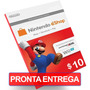 Cartão $10 Dólares Nintendo Us Card Eshop Wii U 3ds Switch