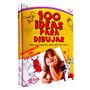 Libro Para Aprender A Dibujar-100 Ideas Para Dibujar Origina