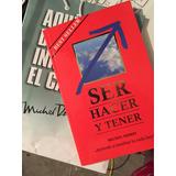 Ser Hacer Y Tener Michel Domit Libro Original Cdmx