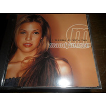 Cd Mandy Moore I Wanna Be With You