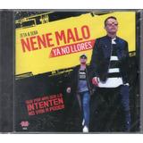 Nene Malo - Ya No Llores Cd 2016 - Los Chiquibum