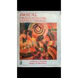 Pascal Programación Estructurada Libro Físico