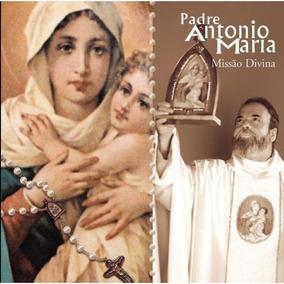 Cd - Padre Antonio Maria - Missão Divina - Novo - Lacrado