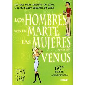 Los Hombre Son De Marte Y Las Mujeres De Venus Libro V.digta