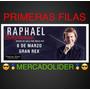 Entradas Raphael Primeras Filas Vendedor Mercadolider +5años