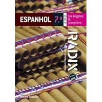 Livro Projeto Radix. Espanhol - 7º Ano María De Los Ángeles
