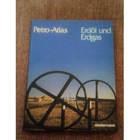 Petróleo Y Gas Natural-georg Westermann Verlag-idioma Alemán