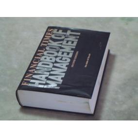 Financial Times Handbook Of Management Por Stuart Crainer